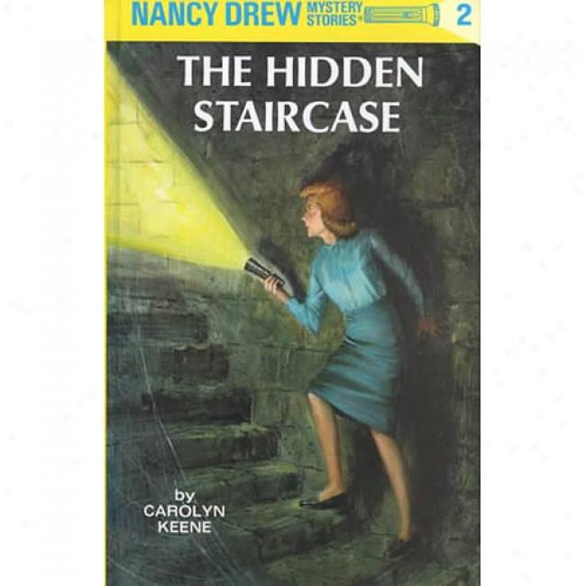 The Hidden Stairfse By Carolyn Keene, Isbn 0448095025