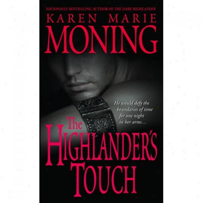 The Highlander's Touch By Karen Marie Moning, Isbn 0440236525