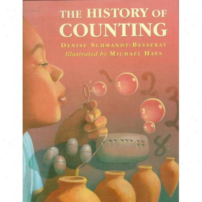 The History Of Counting By Denise Schmandt-besserat, Isbn 0688141188