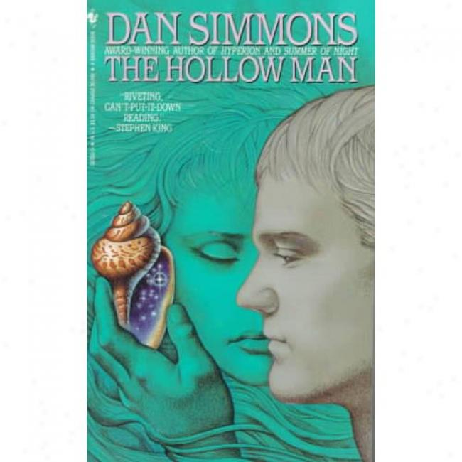 The Hollo Man By Dan Simmons, Isbn 0553563505