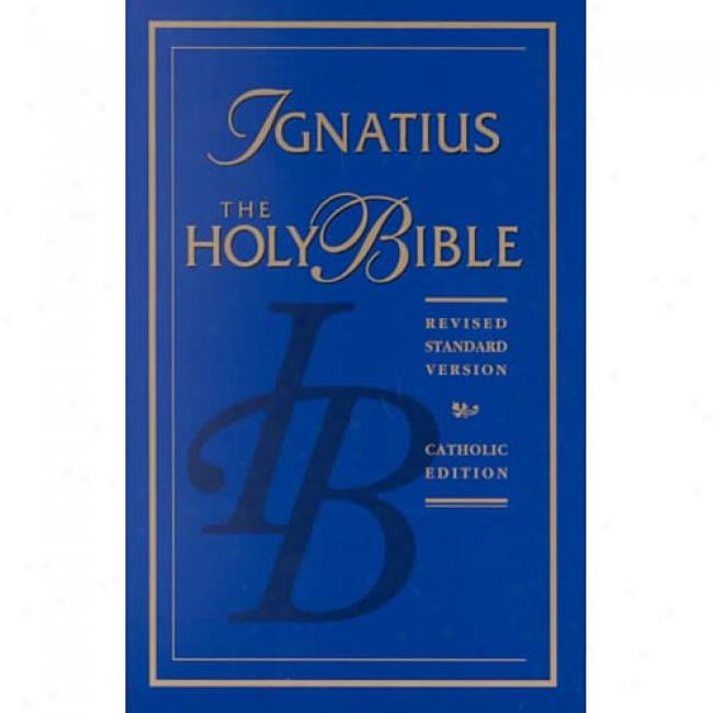 The Holy Bibld By Catholic Biblical Association, Isbn 0898704901