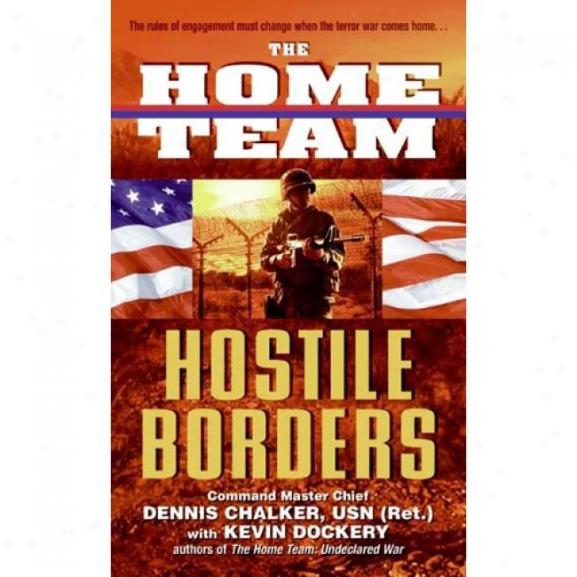 The Fireside Teamm: Hostile Borders
