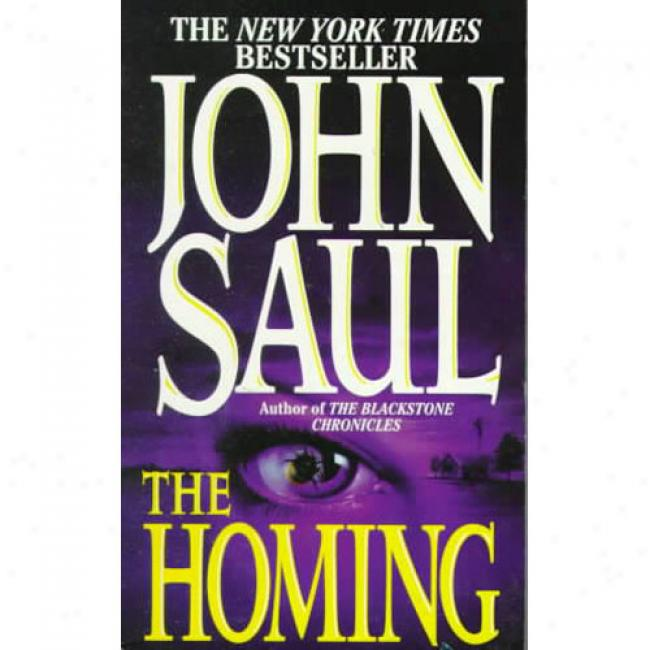 The Homing By John Saul, Isbn 0449223795