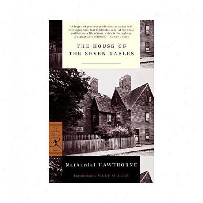 The House Of The Seven Gables By Nathaniel Hawthorne, Isbn 0375756876