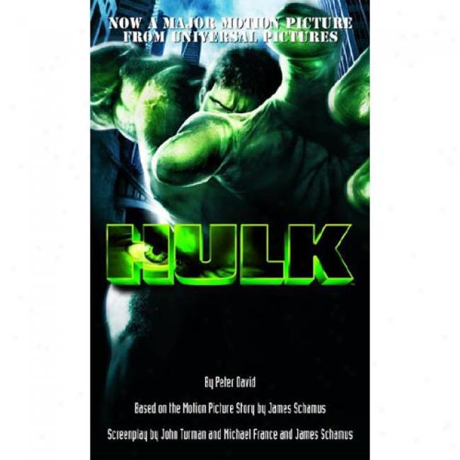 The Hulk Through  Peter David, Idbn 0345459679