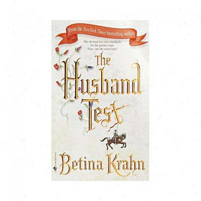 The Husband Tesf By Betina Krahn, Isbn 0553583867