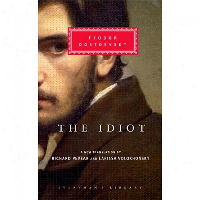 The Idiot With Bookmark By Fyodor M. Dostoevsky, Isbn 0375413928
