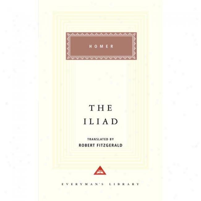 The Iliad By Homer, Isbn 0679410759
