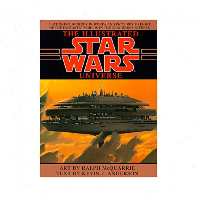 The Illustrated Star Wars Universs By Kevin J. Anderson, Isbn 0553374842