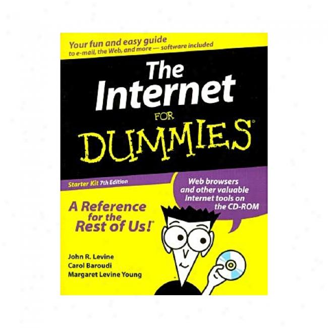 The Internet For Dummies: Starter Kit With Cdrom By John R. Levine, Isbn 0764507001