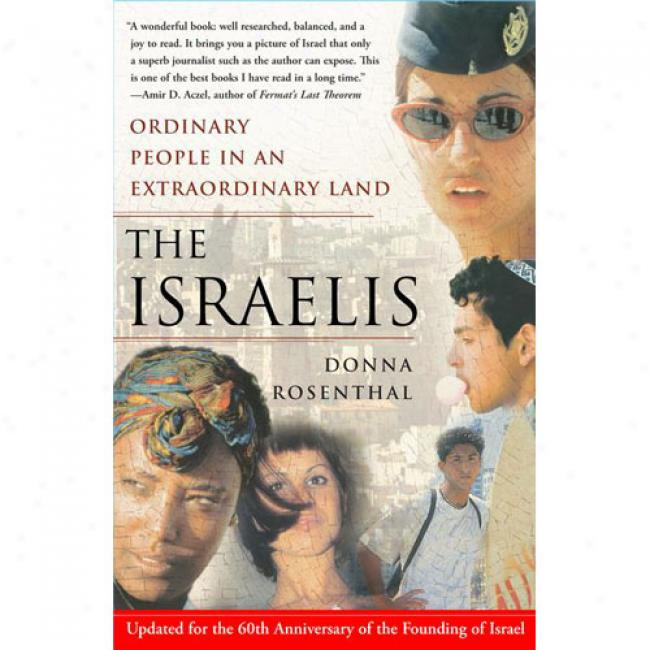 The Israells: Ordinary Rabble In An Extraordinary Land