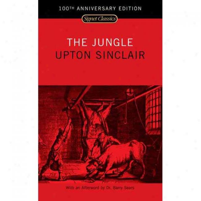 The Jungle By Upton Sinclair, Isbn 0451528042