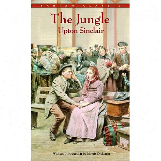 The Jungle By Upton Sinclair, Isbn 0553212451