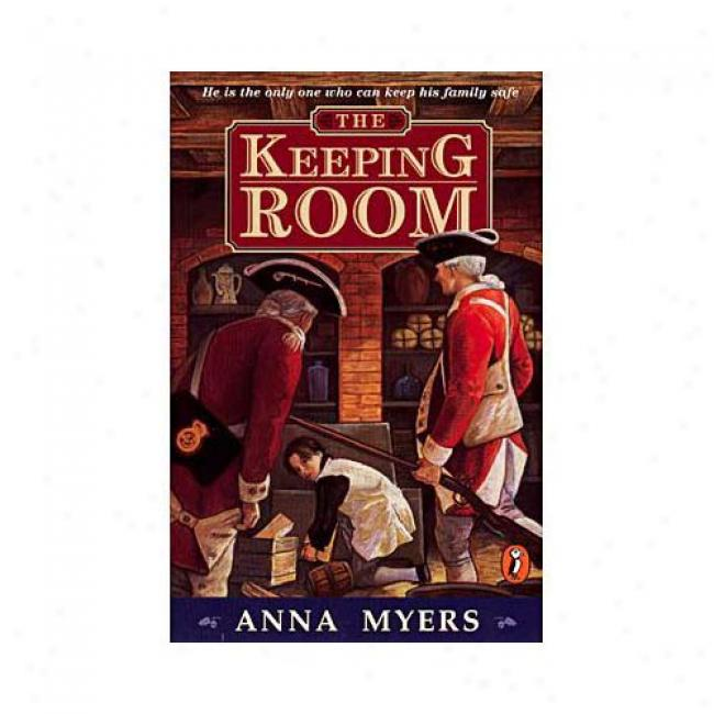 The Keeping Room By Anna Myers, Isbn 0141304685