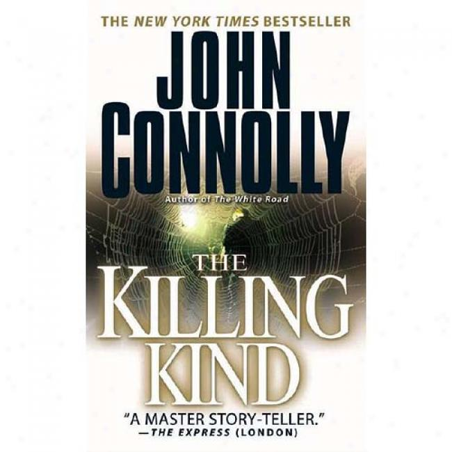 The Killing Kind By John Connolly, Isbn 0743456378