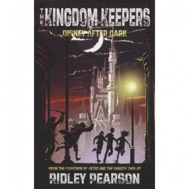 The Kingdom Keepers: Disney After Unilluminated