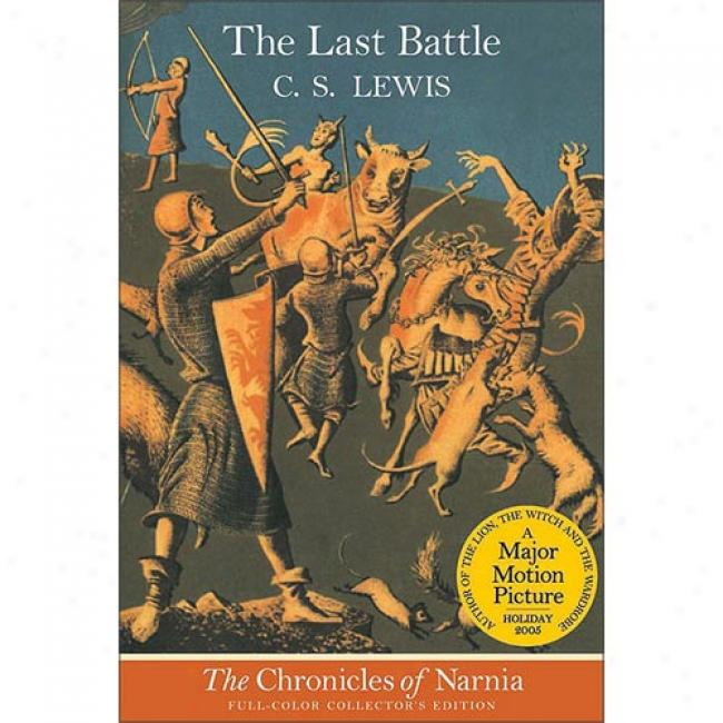 The Last Battle By C. S. Lewis, Isbn 0064409414