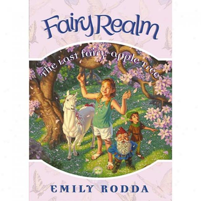 Thr Last Fairy-apple Tree By Emily Rodda, Isbn 006009592x