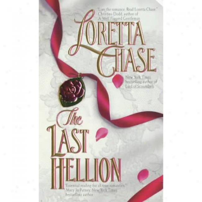 The Last Hellion By Loretta Chase, Isbn 0380776170