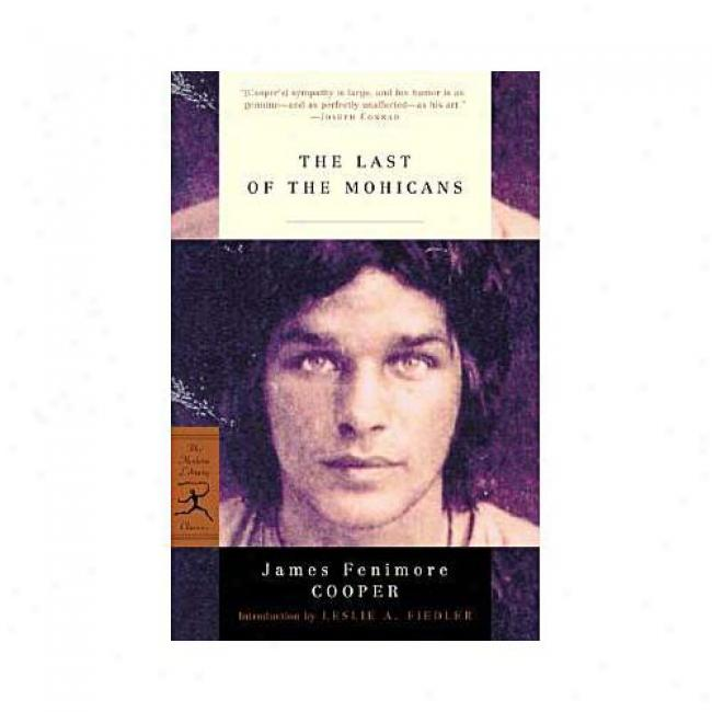 The Last Of The Mohicans By James Fenimore Cooper, Isbn 0375757643