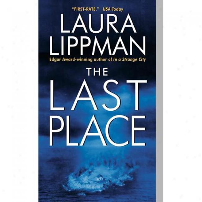 The Last Place By Laura Lippman, Isbn 0380810247
