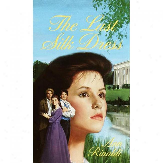 The Final Silk Dress By Ann Rinaldi, Isbn 0440228611