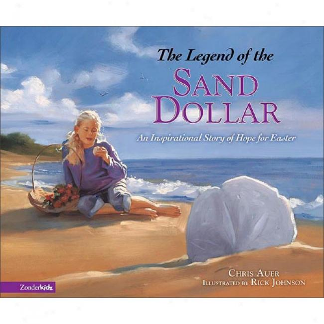 The Legend Of The Sand Dollar: An Inspirational Story Of Reliance For Easter