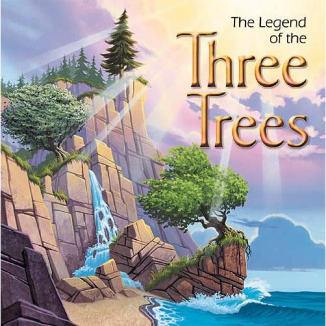 The Fable Of The Three Trees By Catherine Mccafferty, Isbn 0849976189