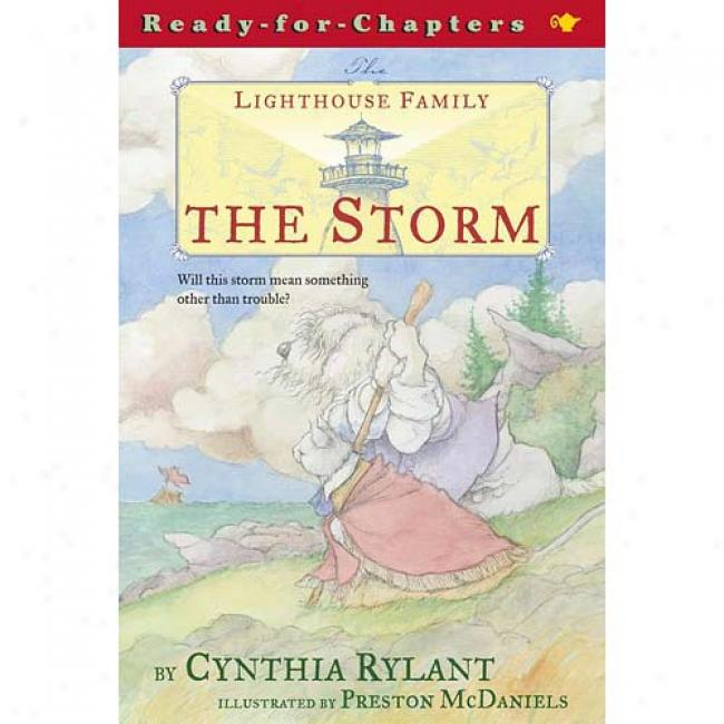 The Lighthouse Family: The Storm By Cynthia Rylant, Isbn 068984882x
