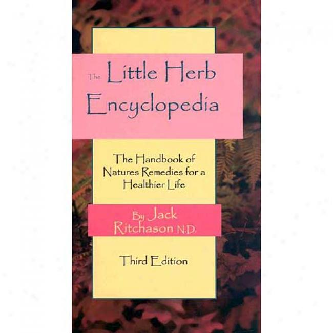 The Little Herb Encyclopedia By Jack Ritchason, Isbn 1885670281
