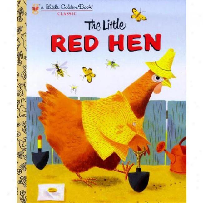 The Little Red Hen By J. P. Miller, Isbn 0308960307