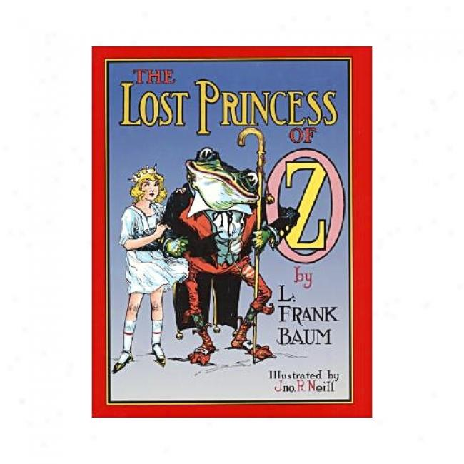 The Lost Princess Of Oz By L. Frank Baum, Isbn 0688149758