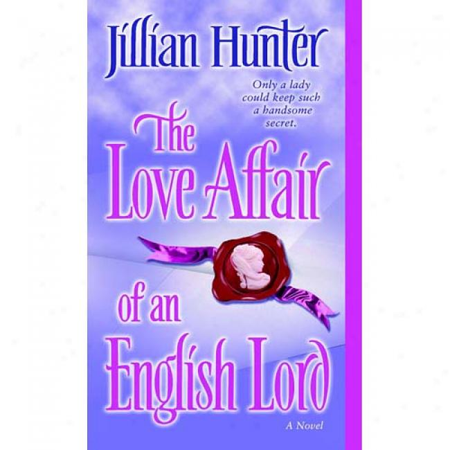 Te Love Affair Of An English Lord