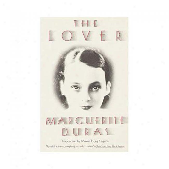 The Lover By Marguerite Duras, Isbn 0375700528