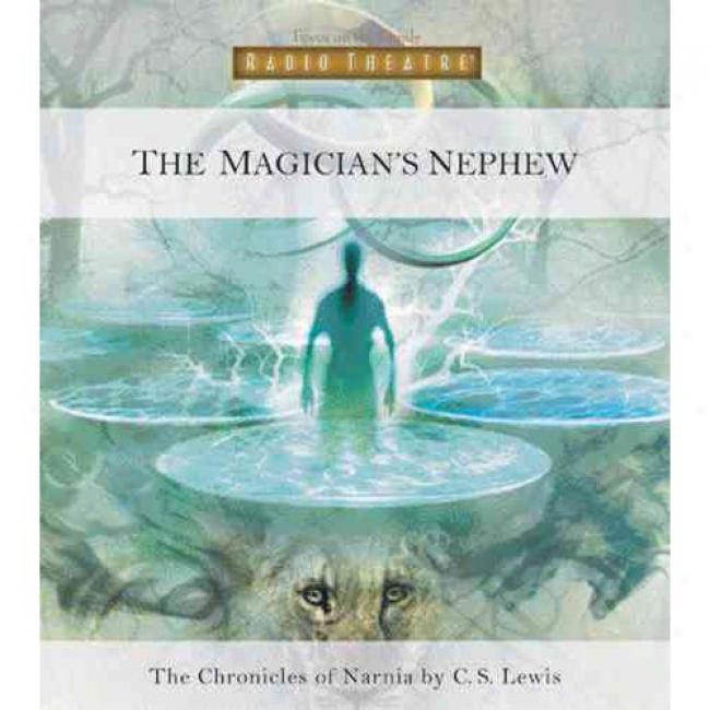 Thhe Magician's Nephew