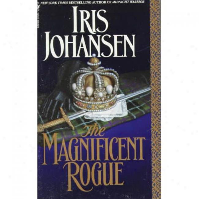 The Grand  Rogue By Iris Johwnsen, Isbn 0553299441