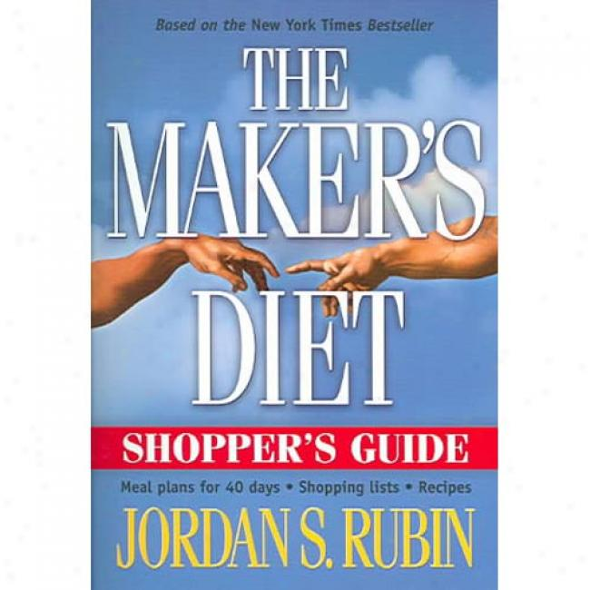 The Maker's Assembly Shopper's Guide-book: Meal Plans For 40 Days, Shopping Lists, Recipes