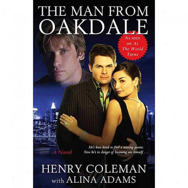 The Man From Oakdale