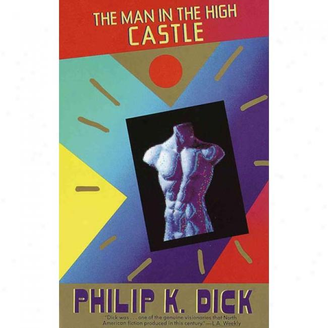 The Man In The Great Castle By Philip K. Dick, Isbn 0679740678
