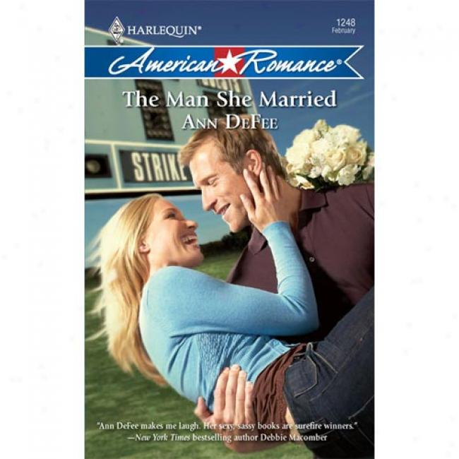 The Work~ She Married