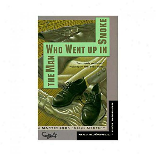 The Man Who Went Up In Smoke By Per Whaoo, Isbn 0679745971