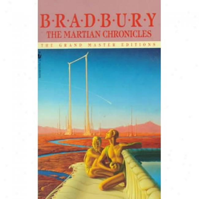 The Martian Chronicles By Ray Bradbury, Isbn 0553278223
