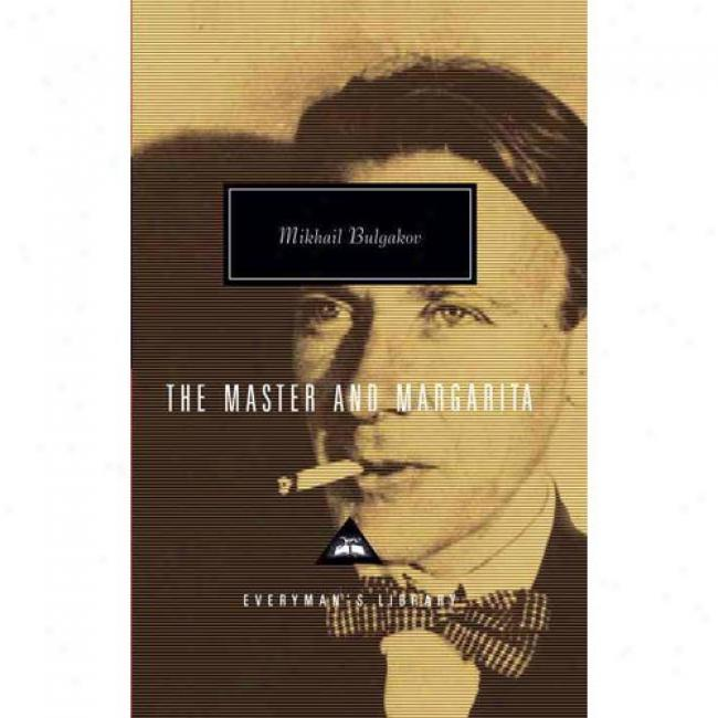 The Master And Marga5ita By Mukhail Bulgakov, Isbn 0679410465