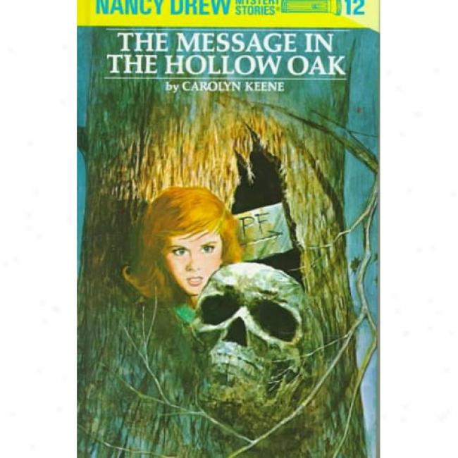 The Message In The Hollow Oak By Carolyn Keene, Isbn 0448095122