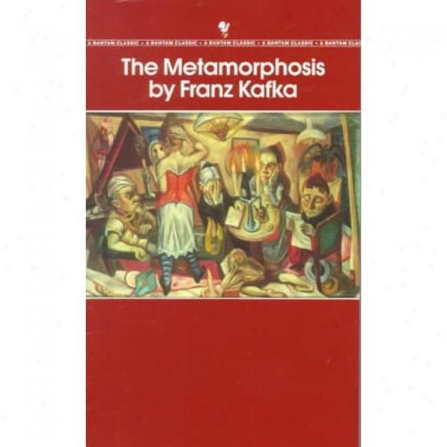 The Metamorphosis By Franz Kafka, Isbn 055313695