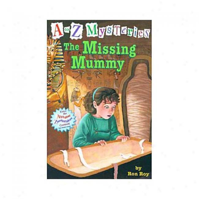 The Missing Mummy By Ron Roy, Isvn 0375802681
