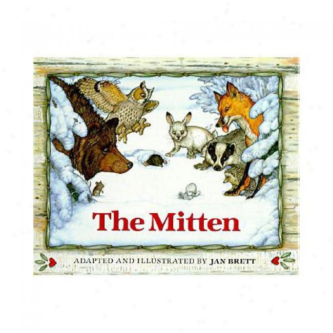 The Mitten: A Ukrainian Folktale By Jan Brett, Isbn 039921920x