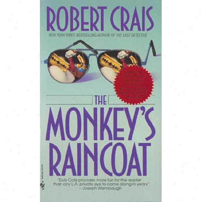 The Monkey's Raincoat By Robert Crais, Isbn 0553275852