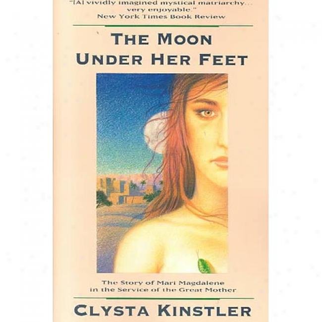 the terrific book the moons under her feet Moon under her feet download moon under her feet or read online books in pdf, epub, tuebl, and mobi format click download or read online button to get moon under her feet book now.