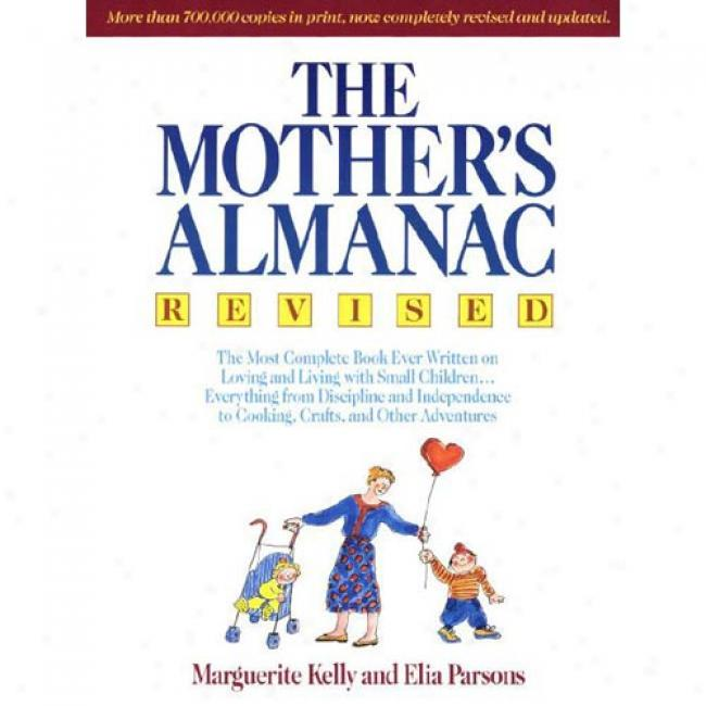 The Mother's Almanac By Marguerite Kelly, Isbn 0385468776
